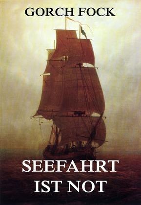 Seefahrt ist Not