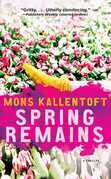 Spring Remains: A Thriller