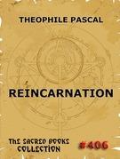 Reincarnation