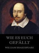 William Shakespeare - Wie es euch gefällt