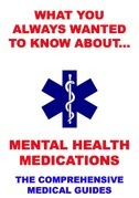 What You Always Wanted To Know About Mental Health Medications