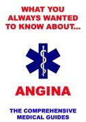 What You Always Wanted To Know About Angina