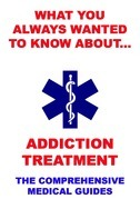 What You Always Wanted To Know About Addiction Treatment