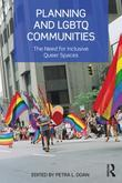 Planning and LGBTQ Communities: The Need for Inclusive Queer Spaces