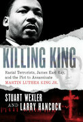 Killing King: The Multi-Year Effort to Murder MLK