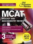 MCAT Biology and Biochemistry Review: New for MCAT 2015
