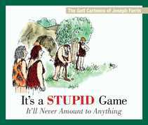It's a Stupid Game; It'll Never Amount to Anything: The Golf Cartoons of Joseph Farris