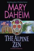 The Alpine Zen: An Emma Lord Mystery