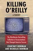 Killing O'Reilly: A Parody