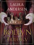 The Boleyn Trilogy 3-Book Bundle: The Boleyn King, The Boleyn Deceit, The Boleyn Reckoning