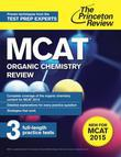 MCAT Organic Chemistry Review: New for MCAT 2015
