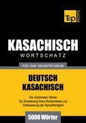 Wortschatz Deutsch-Kasachisch für das Selbststudium - 5000 Wörter