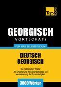 Wortschatz Deutsch-Georgisch für das Selbststudium - 3000 Wörter