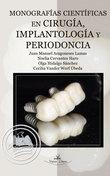 Monografías científicas en cirugía, implantología y peridoncia