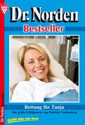 Dr. Norden Bestseller 36 - Arztroman
