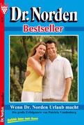 Dr. Norden Bestseller 17 - Arztroman