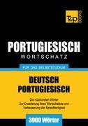 Wortschatz Deutsch-Portugiesisch für das Selbststudium - 3000 Wörter