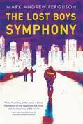 The Lost Boys Symphony: A Novel