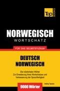 Wortschatz Deutsch-Norwegisch für das Selbststudium - 9000 Wörter
