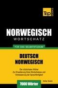 Wortschatz Deutsch-Norwegisch für das Selbststudium - 7000 Wörter