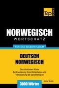 Wortschatz Deutsch-Norwegisch für das Selbststudium - 3000 Wörter