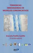 Tendencias innovadoras en modelos comunicativos.