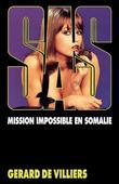 SAS 47 Mission impossible en Somalie