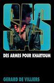 SAS 63 Des armes pour Khartoum