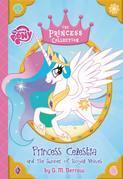 My Little Pony:  Princess Celestia and the Summer of Royal Waves: The Princess Collection