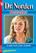 Dr. Norden Bestseller 56 - Arztroman