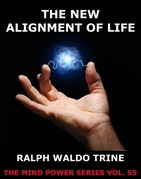The New Alignment Of Life