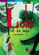 Lola et les loups suivi de Tout seul