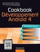 Cookbook Développement Android 4: 60 recettes de pros