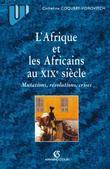 L'Afrique et les africains au XIXe siècle: Mutations, révolutions, crises