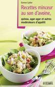 Recettes minceur au son d'avoine, Agar agar et autres modérateurs d'appétit