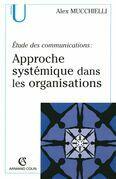 Étude des communications : approche systémique dans les organisations