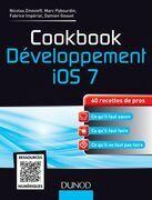 Cookbook Développement iOS 7: 60 recettes de pros