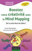 Boostez votre créativité avec le Mind Mapping: De la suite dans les idées !