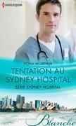 Tentation au Sydney Hospital: T7 - Sydney Hospital