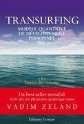 Transurfing T1 - Modèle quantique de développement personnel: L'espace des variantes