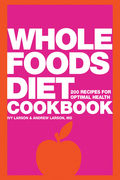 Whole Foods Diet Cookbook
