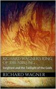 Richard Wagner's Ring of the Niblung