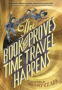 The Book That Proves Time Travel Happens - FREE PREVIEW EDITION (The First 7 Chapters)