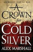 A Crown for Cold Silver