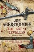 The Great Leveller: Best Served Cold, The Heroes and Red Country