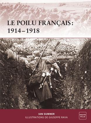 1914-1918 : Le Poilu Français