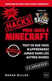 Hacks pour jouer à Minecraft