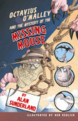 Octavius O'Malley And The Mystery Of The Missing Mouse