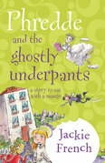 Phredde And The Ghostly Underpants: A Story To Eat With A Mango