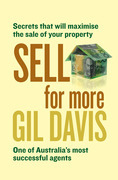 Sell for More: Everything you need to know about selling your property Sold for More: Everything you need to know about selling your property,